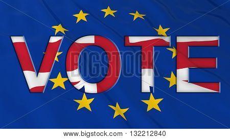 Brexit Vote - UK Flag Vote text cut out of European Union Flag - 3D Illustration