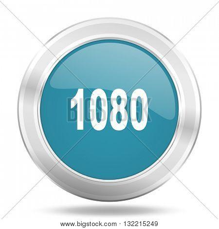 1080 icon, blue round metallic glossy button, web and mobile app design illustration