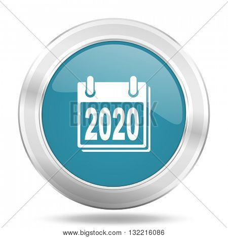 new year 2020 icon, blue round metallic glossy button, web and mobile app design illustration