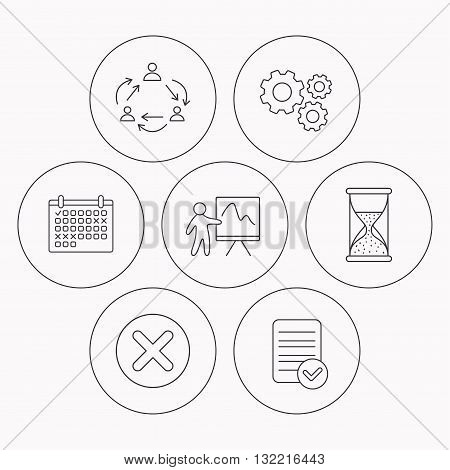 Teamwork, presentation and hourglass icons. Delete or remove linear sign. Check file, calendar and cogwheel icons. Vector