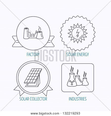 Solar collector energy, factory and industries icons. Solar energy linear signs. Award medal, star label and speech bubble designs. Vector