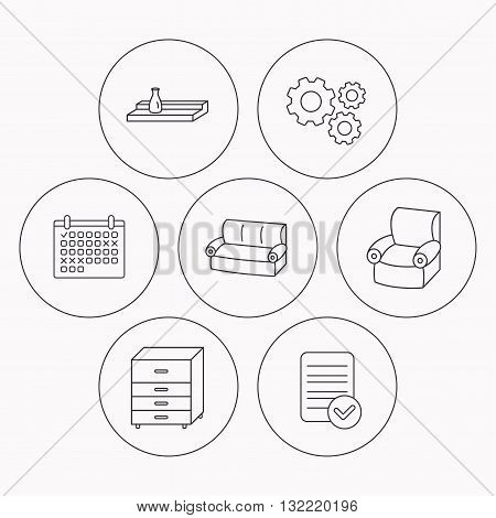 Sofa, wall shelf and armchair icons. Chest of drawers linear sign. Check file, calendar and cogwheel icons. Vector