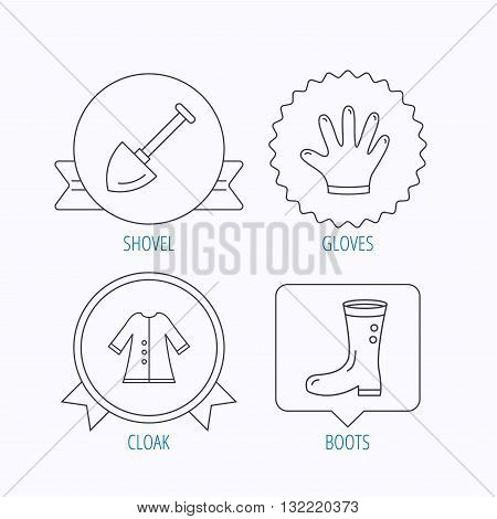 Shovel, boots and gloves icons. Cloak linear sign. Award medal, star label and speech bubble designs. Vector