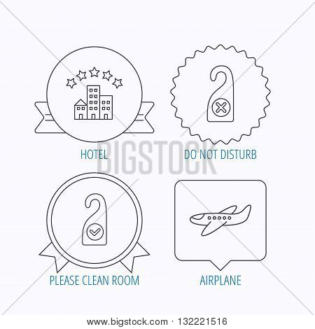 Hotel, airplane and clean room icons. Do not disturb linear sign. Award medal, star label and speech bubble designs. Vector