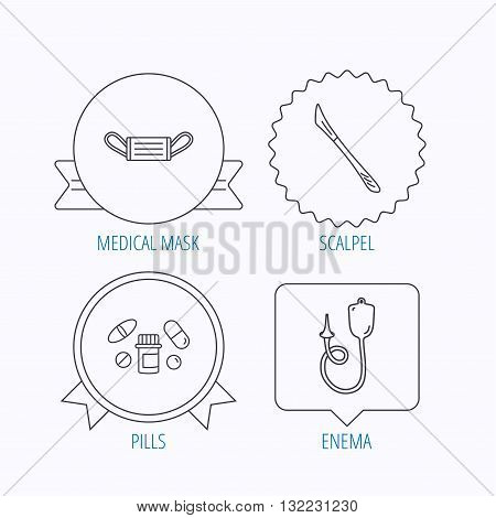 Medical mask, pills and scalpel icons. Enema linear sign. Award medal, star label and speech bubble designs. Vector
