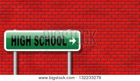 High school education choice or search find good education, road sign billboard.