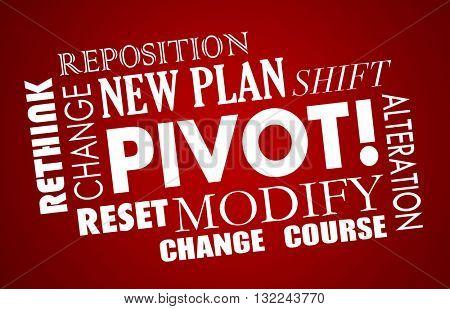 Pivot Change Course New Business Model Words 3d Illustration