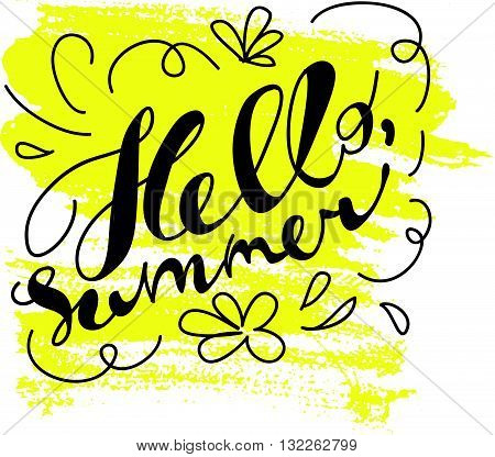 Hand drawn summer card. Letternig, text message isolated on white background. Hand written font, abc. Ink drawing. Floral elements, flower, yellow paint spot.