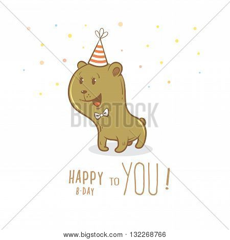 Birthday card with cute cartoon bear in party hat. Little funny animal. Children's illustration. Vector image.