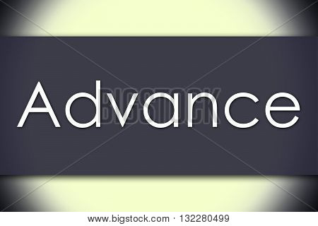 Advance - Business Concept With Text