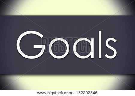 Goals - Business Concept With Text