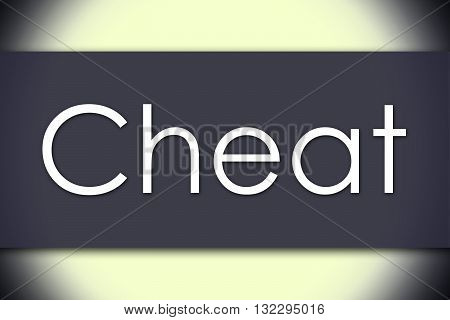 Cheat - Business Concept With Text