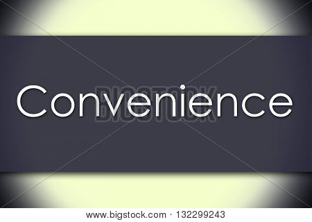 Convenience - Business Concept With Text
