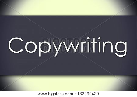Copywriting - Business Concept With Text