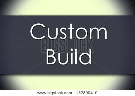 Custom Build - Business Concept With Text