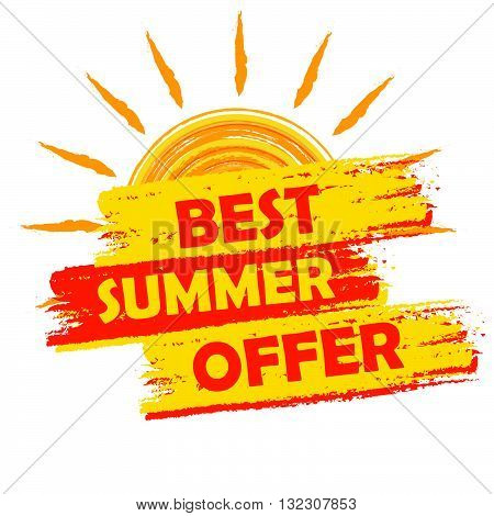 best summer offer banner - text in yellow and orange drawn label with sun symbol, business seasonal shopping concept, vector