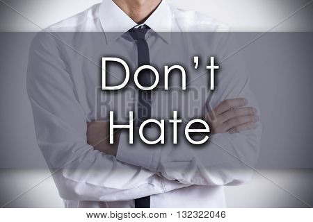 Don't Hate - Young Businessman With Text - Business Concept