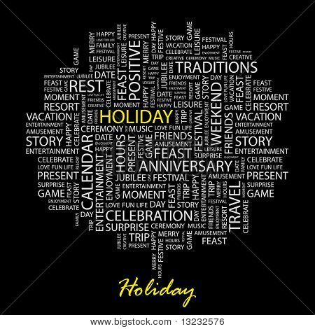 HOLIDAY. Word collage on black background. Vector illustration.