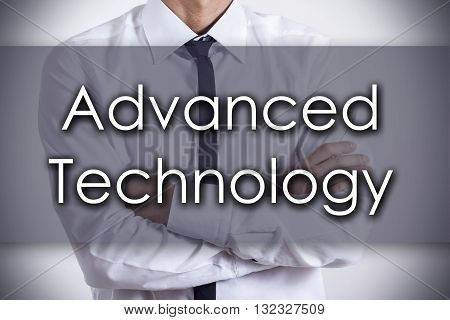 Advanced Technology - Young Businessman With Text - Business Concept