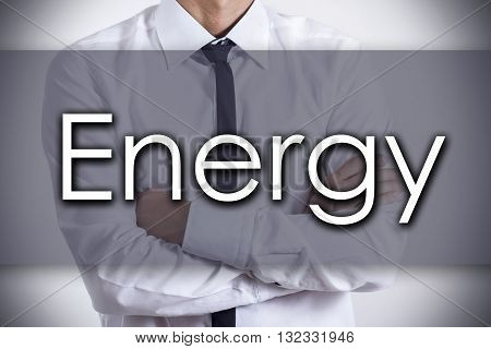 Energy - Young Businessman With Text - Business Concept