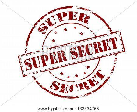 Rubber stamp with text super secret inside vector illustration