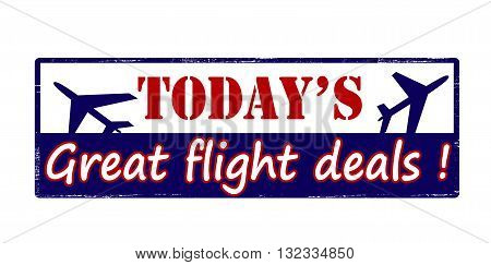 Rubber stamp with text today great flight deals inside vector illustration
