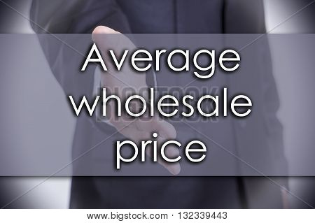 Average Wholesale Price - Business Concept With Text