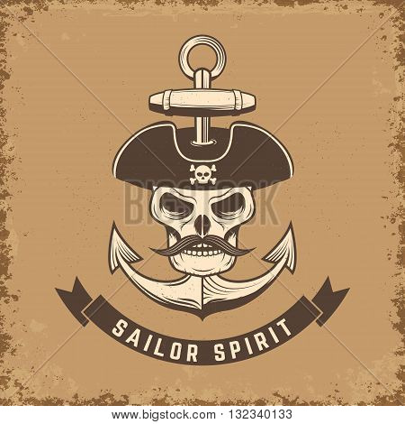 Sailor spirit. Skull with anchor on grunge background. Vector illustration.