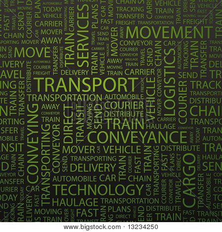 TRANSPORT. Word cloud concept illustration of  association terms.
