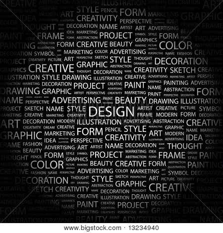 DESIGN. Word collage on black background. Illustration with different association terms.