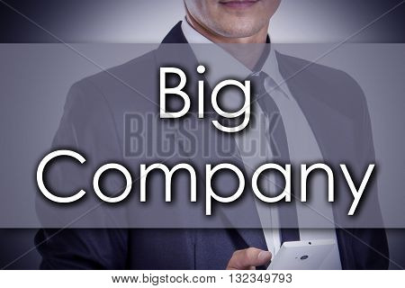 Big Company - Young Businessman With Text - Business Concept