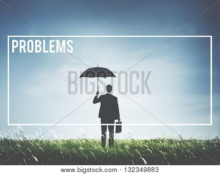 Problems Challenge Failure Issue Mistake Trouble Concept