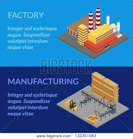 vector illustration. Web banner manufacturing. Automatic robotic conveyor line, box with  production, forklift. Factory building with pipes. isometric, infographics, 3D