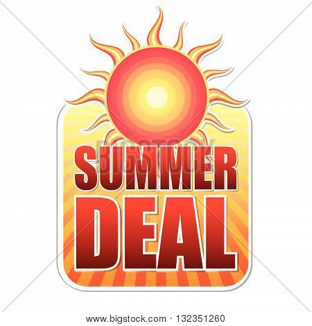 summer deal banner - text in yellow label with red sun and orange sunrays, business concept, vector