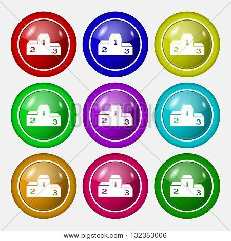 Podium Icon Sign. Symbol On Nine Round Colourful Buttons. Vector
