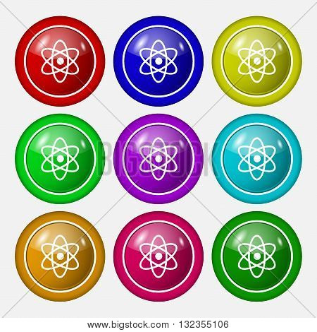 Atom, Physics Icon Sign. Symbol On Nine Round Colourful Buttons. Vector