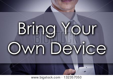 Bring Your Own Device Byod - Young Businessman With Text - Business Concept