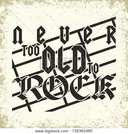 Grunge Monochrome Rock music print, hipster vintage label, graphic design with grunge effect, rock-music tee print stamp design. t-shirt print lettering artwork, vector