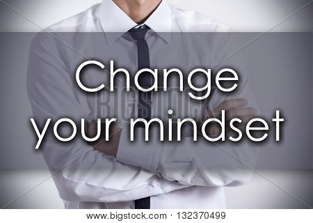 Change Your Mindset - Young Businessman With Text - Business Concept