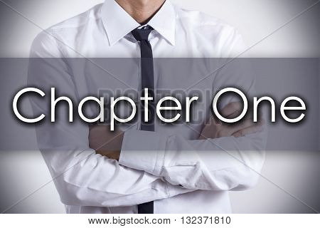 Chapter One - Young Businessman With Text - Business Concept
