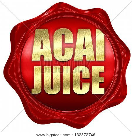 acai juice, 3D rendering, a red wax seal