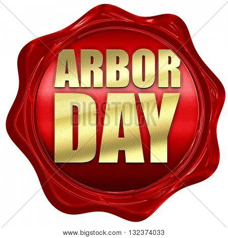 arbor day, 3D rendering, a red wax seal