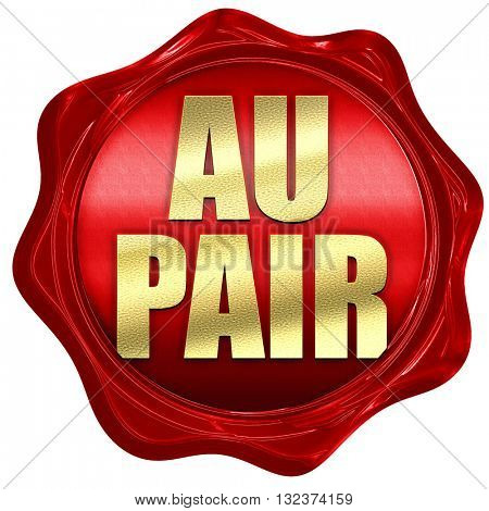au pair, 3D rendering, a red wax seal