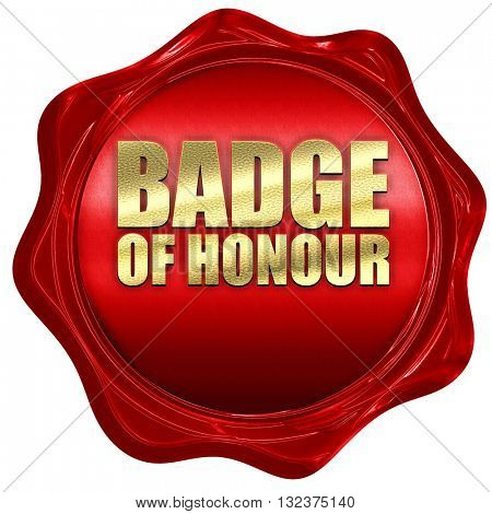badge of honour, 3D rendering, a red wax seal