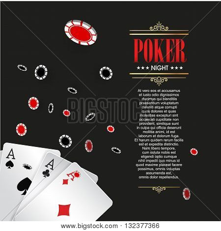 Casino poster or banner background or flyer template. Poker invitation with Playing Cards and Poker Chips. Game design. Playing casino games. Vector illustration.