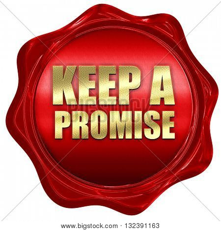 keep a promise, 3D rendering, a red wax seal