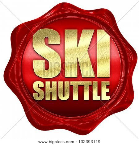 ski shuttle, 3D rendering, a red wax seal