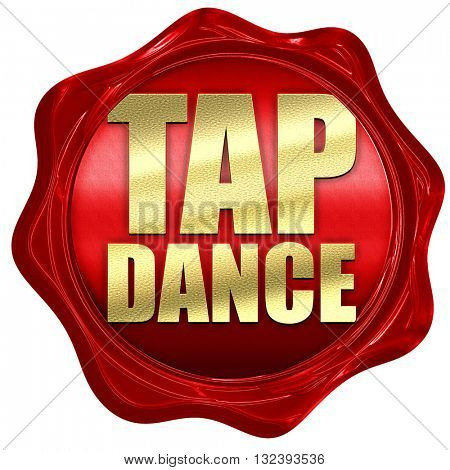 tap dance, 3D rendering, a red wax seal