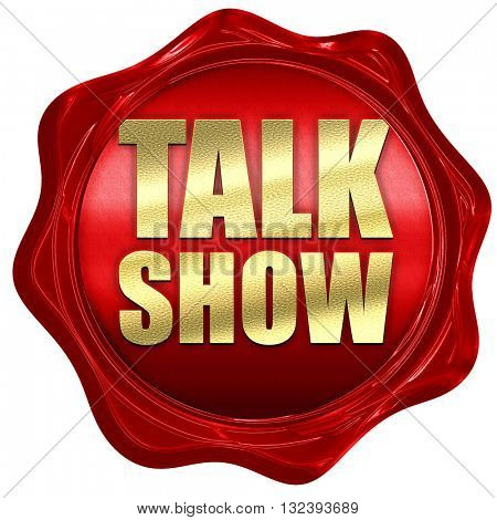 Talk show, 3D rendering, a red wax seal