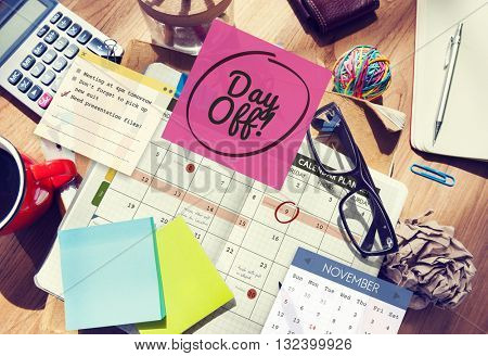 Day Off Free Time Relax Vacation Holiday Schedule Concept